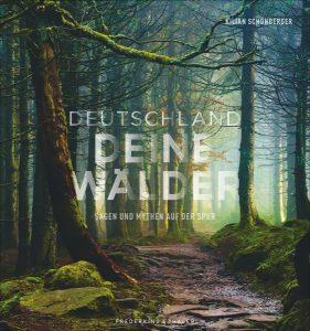 """Buchcover """"Deutschland, deine Wälder"""""""